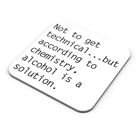 Buy Coasters Online | Alcohol is A Solution | Funny Coasters Online India | PosterGuy.in