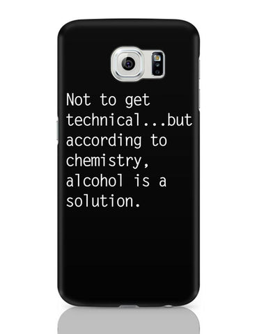 Samsung Galaxy S6 Covers | Alcohol is A Solution | Funny Samsung Galaxy S6 Case Covers Online India