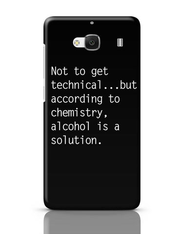 Alcohol is A Solution | Funny Redmi 2 / Redmi 2 Prime Covers Cases Online India