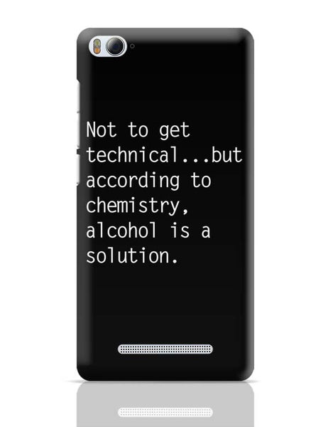Alcohol is A Solution | Funny Xiaomi Mi 4i Covers Cases Online India