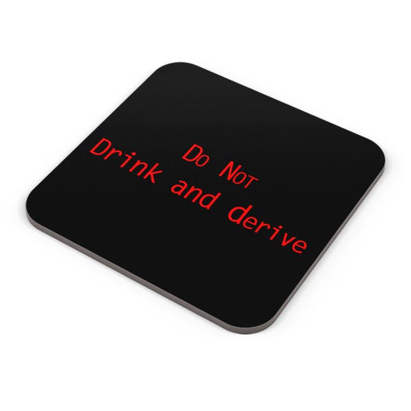 Do Not Drink And Derive Coaster Online India