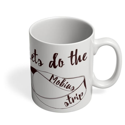 Coffee Mugs Online | Lets Do The Mohius Strip Coffee Mug Online India