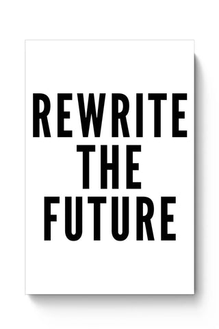 Rewrite The Future Poster Online India