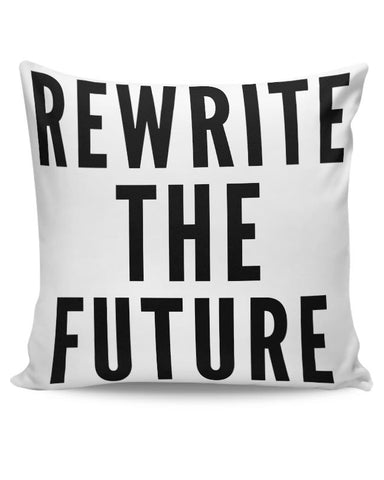 Rewrite The Future Cushion Cover Online India