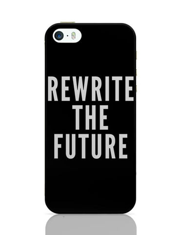 Rewrite The Future iPhone Covers Cases Online India