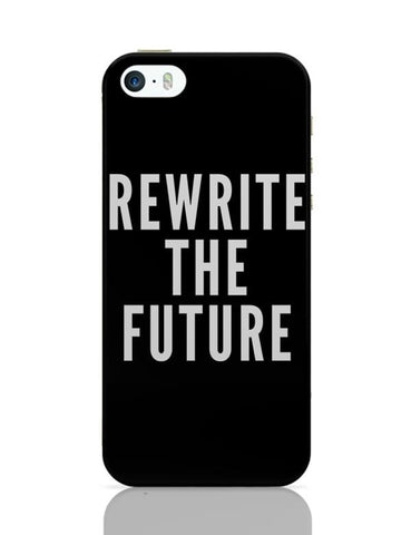 iPhone 5 / 5S Cases & Covers | Rewrite The Future iPhone 5 / 5S Case Cover Online India