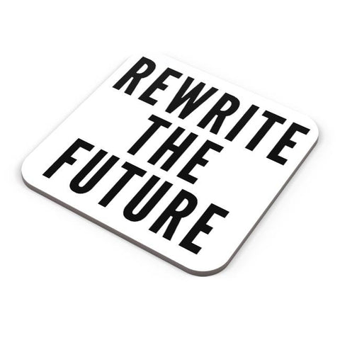 Buy Coasters Online | Rewrite The Future Coasters Online India | PosterGuy.in