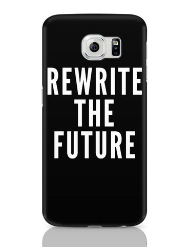 Rewrite The Future Samsung Galaxy S6 Covers Cases Online India
