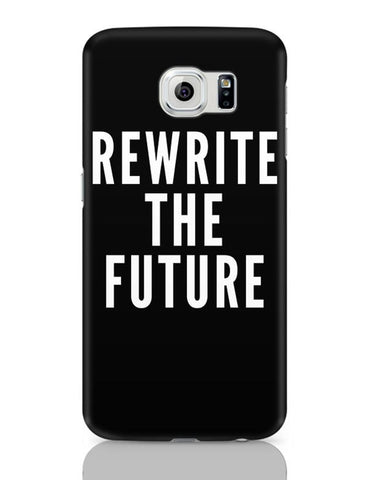 Samsung Galaxy S6 Covers | Rewrite The Future Samsung Galaxy S6 Case Covers Online India