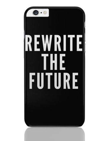 iPhone 6 Plus/iPhone 6S Plus Covers | Rewrite The Future iPhone 6 Plus / 6S Plus Covers Online India