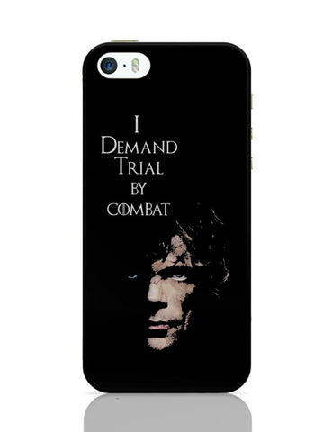 I Demand Trial By Combat | Tyrion Lanister iPhone Covers Cases Online India