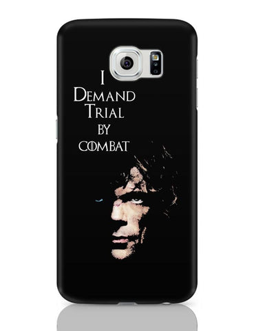 Samsung Galaxy S6 Covers | I Demand Trial By Combat | Tyrion Lanister Samsung Galaxy S6 Case Covers Online India