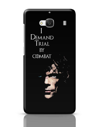 I Demand Trial By Combat | Tyrion Lanister Redmi 2 / Redmi 2 Prime Covers Cases Online India