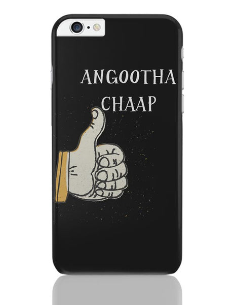 Angootha Chaap iPhone 6 Plus / 6S Plus Covers Cases Online India