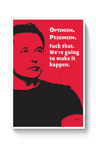 Elon Musk | We're going to make that Happen Poster Online India