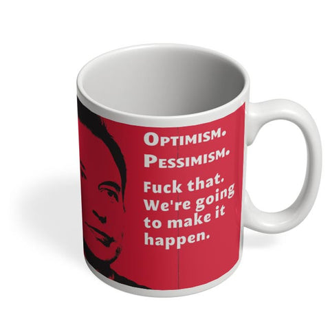 Coffee Mugs Online | Elon Musk | We're going to make that Happen Coffee Mug Online India