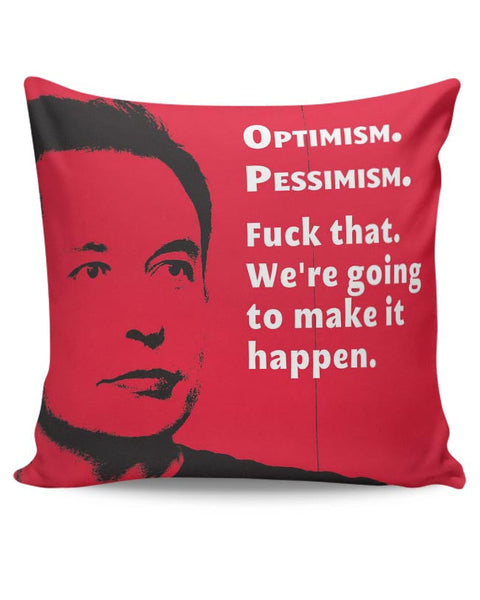 Elon Musk | We're going to make that Happen Cushion Cover Online India