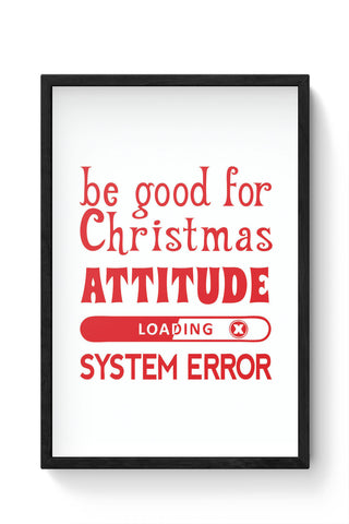 Framed Posters Online India | Good For Christmas Attitude Laminated Framed Poster Online India