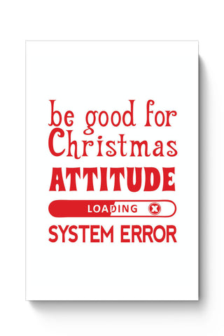 Posters Online | Good For Christmas Attitude Poster Online India | Designed by: Pooja Bindal