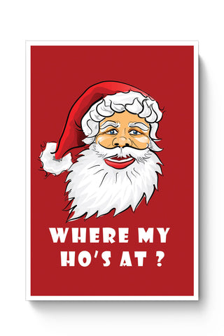 Posters Online | Where My Ho's At Poster Online India | Designed by: Pooja Bindal