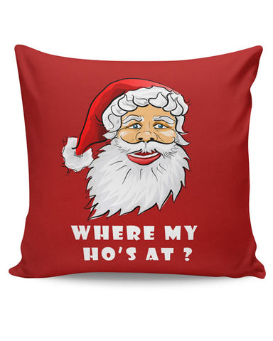 PosterGuy | Where My Ho's At Cushion Cover Online India