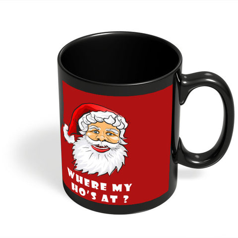 Coffee Mugs Online | Where My Ho's At Black Coffee Mug Online India