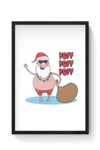 Framed Posters Online India | Puff Puff Puff Funny Santa Ho-HO-HO Parody Laminated Framed Poster Online India