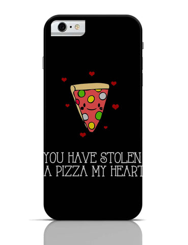 iPhone 6 Covers & Cases | You Have Stolen A Pizza My Heart | Valentine's Day Pun iPhone 6 Case Online India