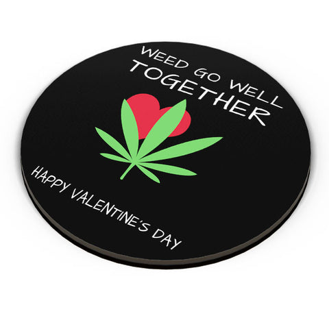 PosterGuy | Weed Go Well Together | Happy Valentine's Day Pun Fridge Magnet Online India by Pooja Bindal