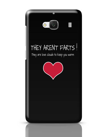 Xiaomi Redmi 2 / Redmi 2 Prime Cover| They Aren't Farts | They Are The Love Clouds | Valentine's Day Pun Redmi 2 / Redmi 2 Prime Cover Online India