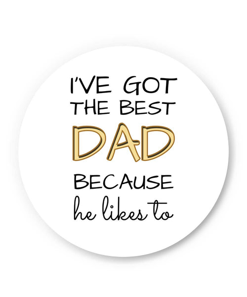 PosterGuy | I've Got The Best Dad | Father's Day Fridge Magnet 1403048219 Online India