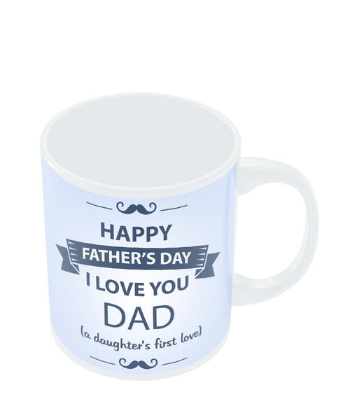 I Love You Dad | Daughter | Father's Day Coffee Mug Online India