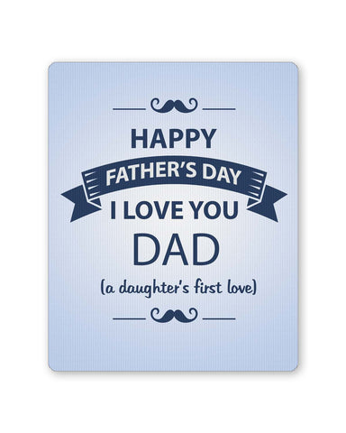 PosterGuy | I Love You Dad | Daughter | Father's Day Mouse Pad 1403058216 Online India