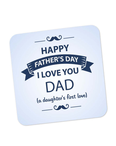 Coasters | I Love You Dad | Daughter | Father's Day Coaster 1403058229 Online India | PosterGuy.in