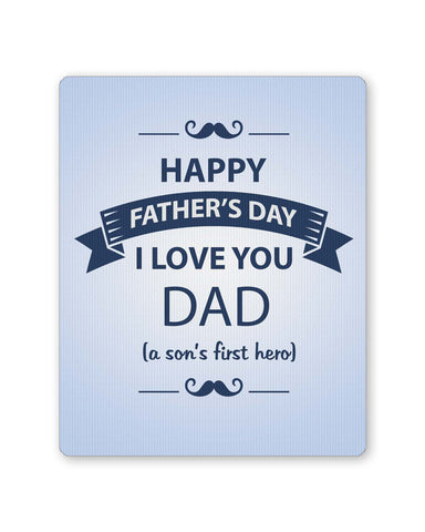 PosterGuy | I Love You Dad | Son | Father's Day Mouse Pad 1403068216 Online India