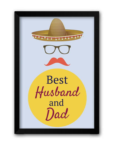 Framed Posters | Best Husband and Dad | Father's Day Laminated Framed Poster Online India