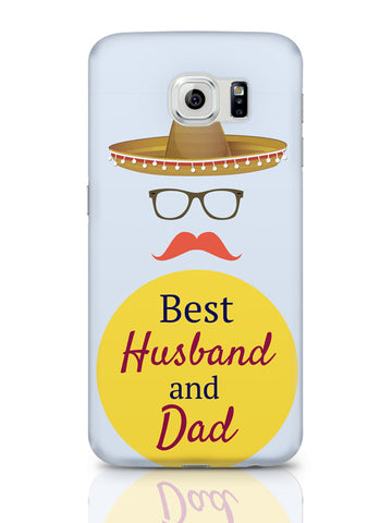 Samsung Galaxy S6 Covers & Cases | Best Husband And Dad | Father'S Day Samsung Galaxy S6 Covers & Cases Online India
