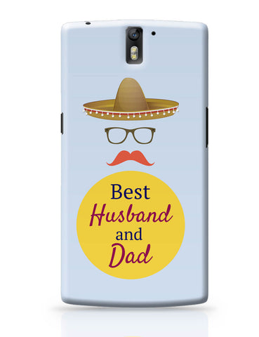 OnePlus One Covers | Best Husband and Dad | Father's Day OnePlus One Cover Online India
