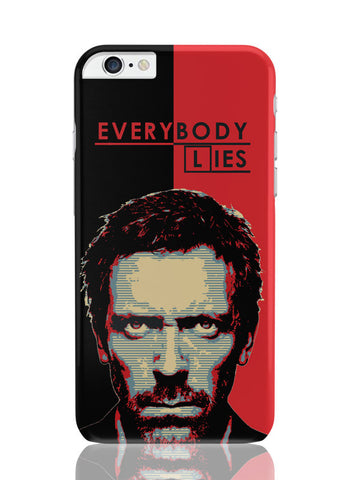 iPhone 6 Plus / 6S Plus Covers & Cases | Everybody Lies House M.D Illustration iPhone 6 Plus / 6S Plus Covers and Cases Online India
