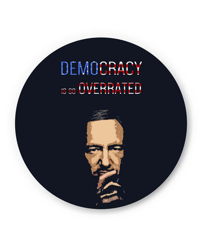 PosterGuy | Democracy Is So Overrated House Of Cards Frank Underwood Inspired Fridge Magnet 1403117719-FM Online India