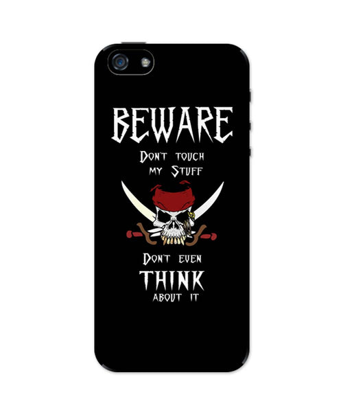 iPhone 5 / 5S Cases & Covers | Beware | Don't Touch My Stuff | Funny iPhone 5 / 5S Case Online India