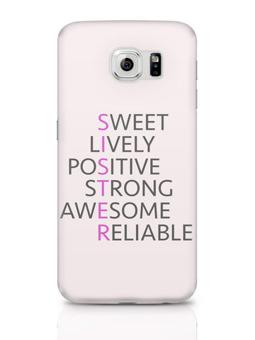 Samsung Galaxy S6 Covers & Cases | Sister Abbreviation Typography Samsung Galaxy S6 Covers & Cases Online India