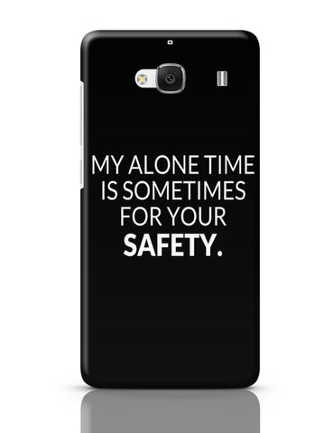 Xiaomi Redmi 2 / Redmi 2 Prime Cover| My Alone time is For your Safety Redmi 2 / Redmi 2 Prime Case Cover Online India
