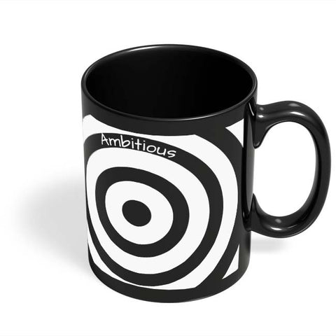 Coffee Mugs Online | Ambitious | The Illusionary Life Black Coffee Mug Online India