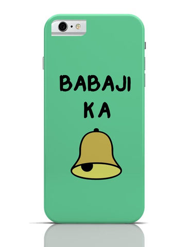 iPhone 6/6S Covers & Cases | Baba ji kaa ghanta iPhone 6 / 6S Case Cover Online India