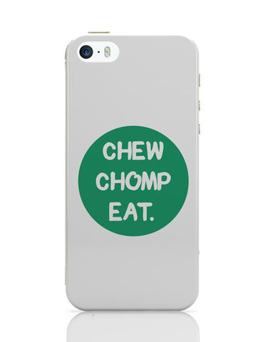 iPhone 5 / 5S Cases & Covers | CHEW CHOMP EAT iPhone 5 / 5S Case Cover Online India