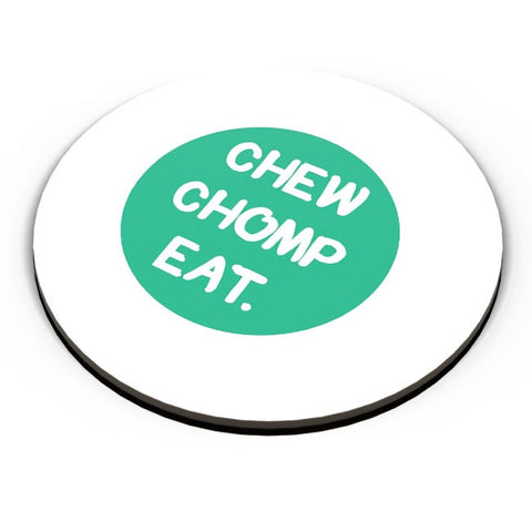 PosterGuy | CHEW CHOMP EAT Fridge Magnet Online India by Pooja Bindal