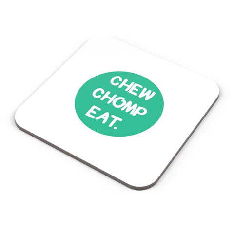 Buy Coasters Online | CHEW CHOMP EAT Coasters Online India | PosterGuy.in