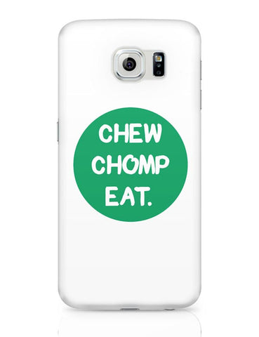 Samsung Galaxy S6 Covers | CHEW CHOMP EAT Samsung Galaxy S6 Case Covers Online India