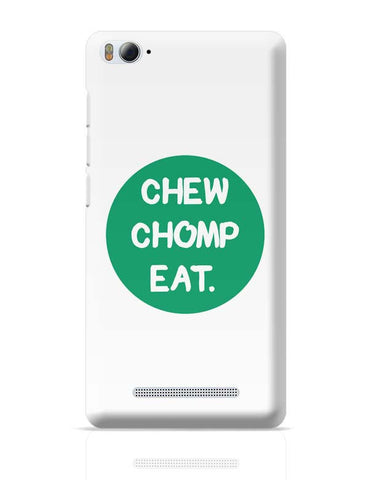 Xiaomi Mi 4i Covers | CHEW CHOMP EAT Xiaomi Mi 4i Case Cover Online India